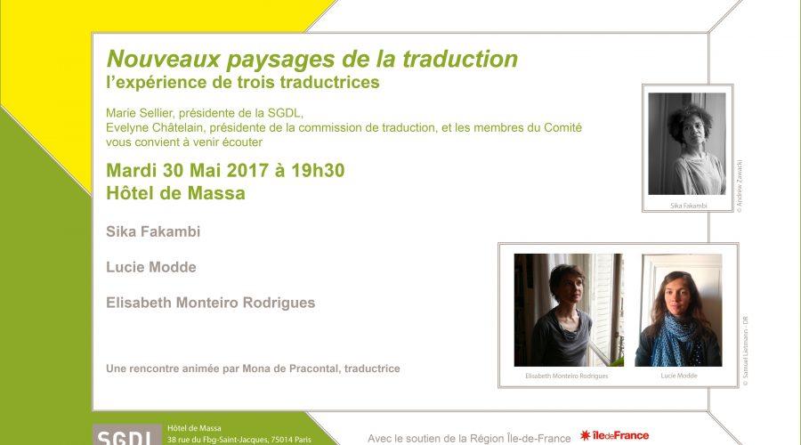 «Nouveaux paysages de la traduction, l'expérience de trois traductrices», le 30 mai à 19h30 à la SGDL