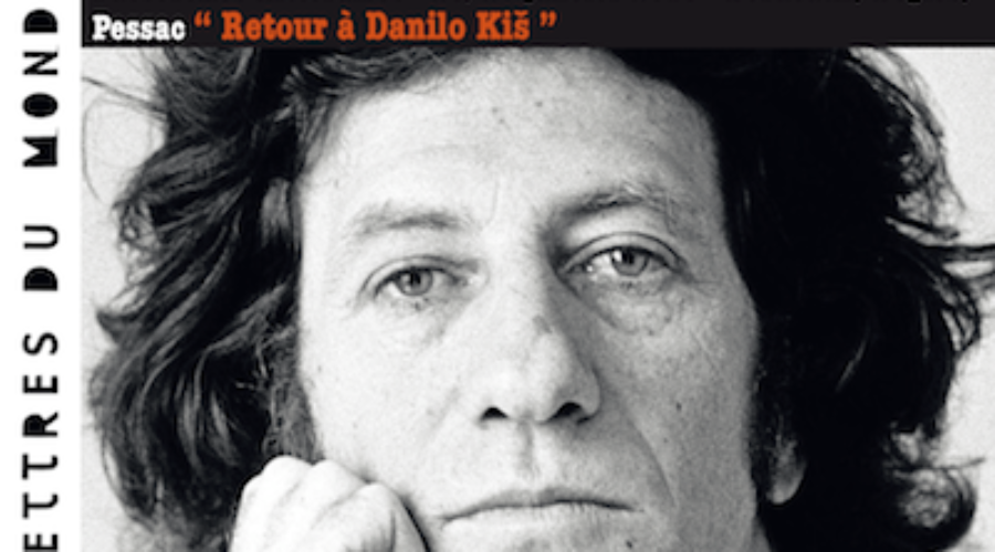 Passerelles littéraires – 25/27 janvier : Ecrivains, traducteurs et essayistes font un «Retour à Danilo Kiš»