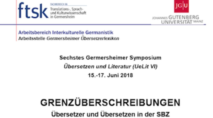 6e Colloque « Traduction et littérature » de Germersheim – Du 15 au 17/06/18 : Appel à communication et inscriptions