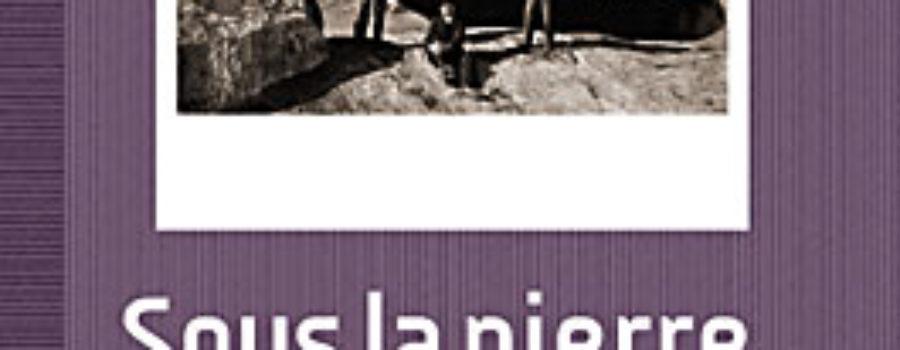 Sous la Pierre Mouvante, de Nestor Ponce