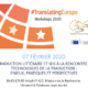 #TranslatingEurope Workshops 2020 : La Traduction littéraire et SHS à la rencontre des technologies de la traduction  – Ven. 07/02 à Toulouse