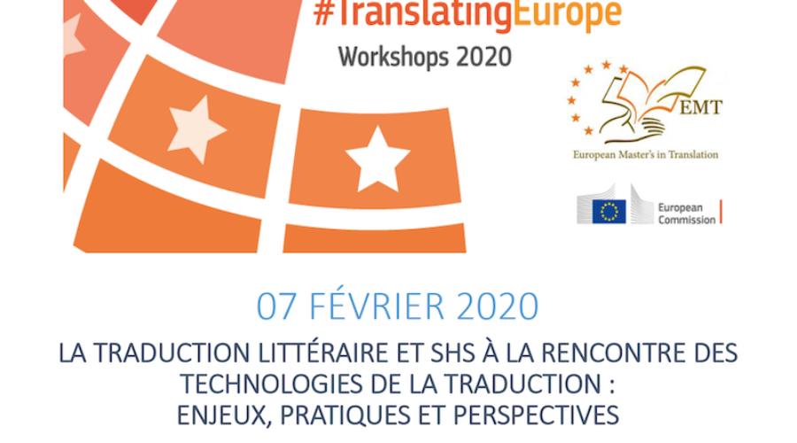 #TranslatingEurope Workshops 2020 : La Traduction littéraire et SHS à la rencontre des technologies de la traduction  – Ven. 07/02 à Toulouse
