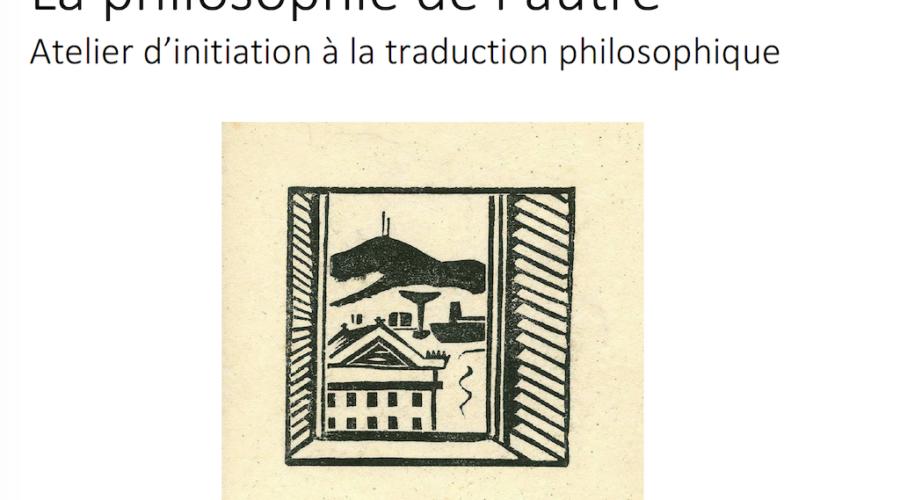 La philosophie de l'autre • Création d'un atelier d'initiation à la traduction philosophique en ligne