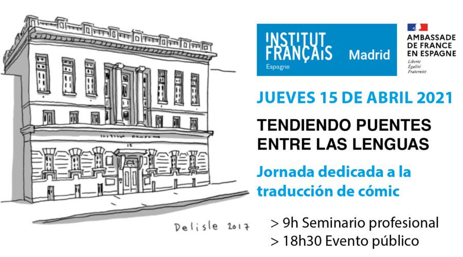 L'Institut français de Madrid  organise une journée professionnelle sur la traduction de BD français-espagnol • Jeudi 15 avril 2021